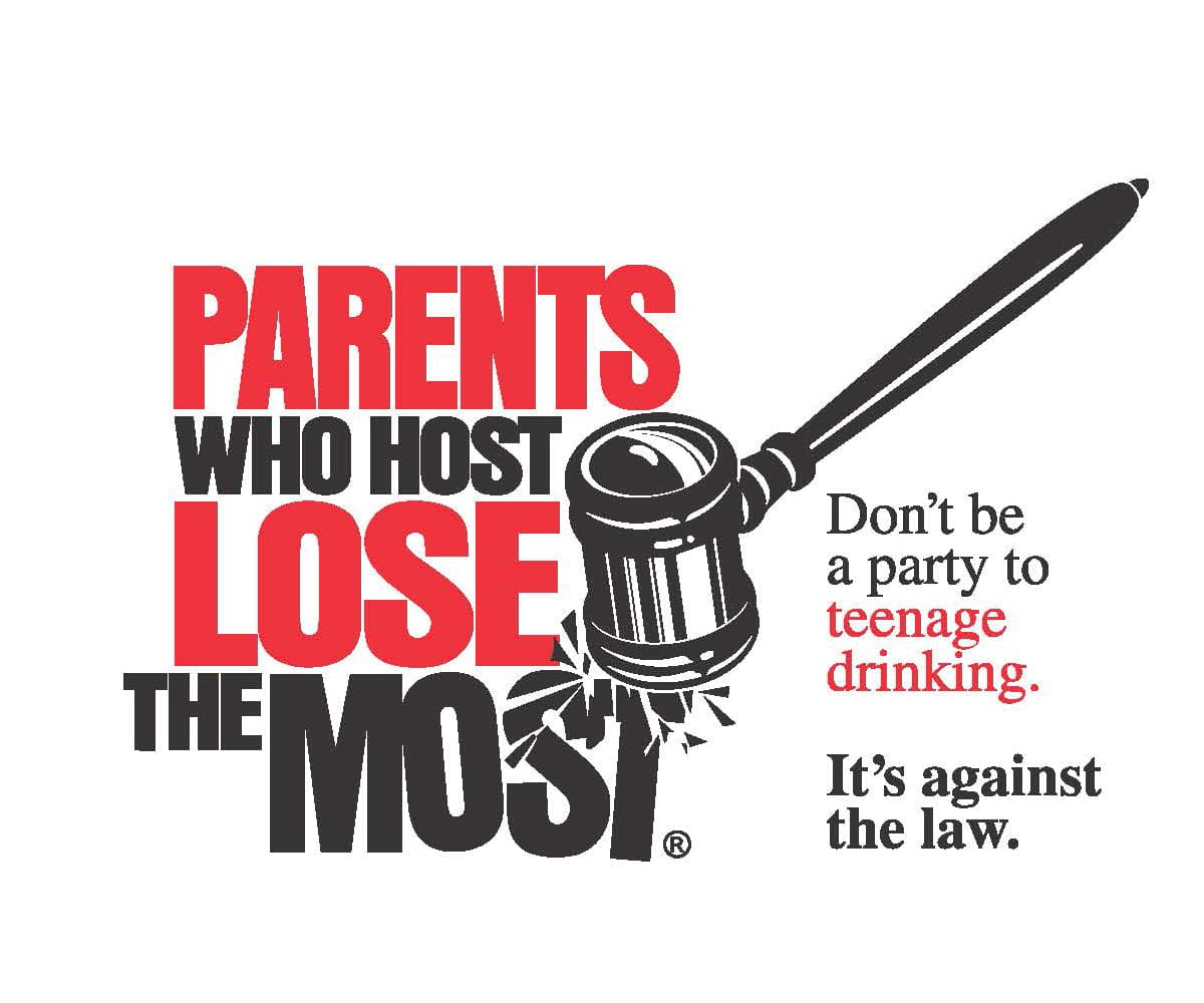 Parents who host the most lose the most. National campaign to help stop underage drinking.